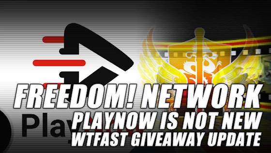 Freedom! Network's PlayNow Affiliate Program IS NOT NEW ★ WTFast Giveaway Update