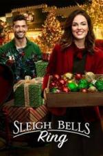Watch Sleigh Bells Ring Online Free Putlocker