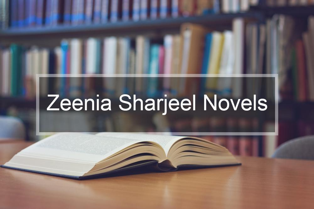 Zeenia Sharjeel Novels
