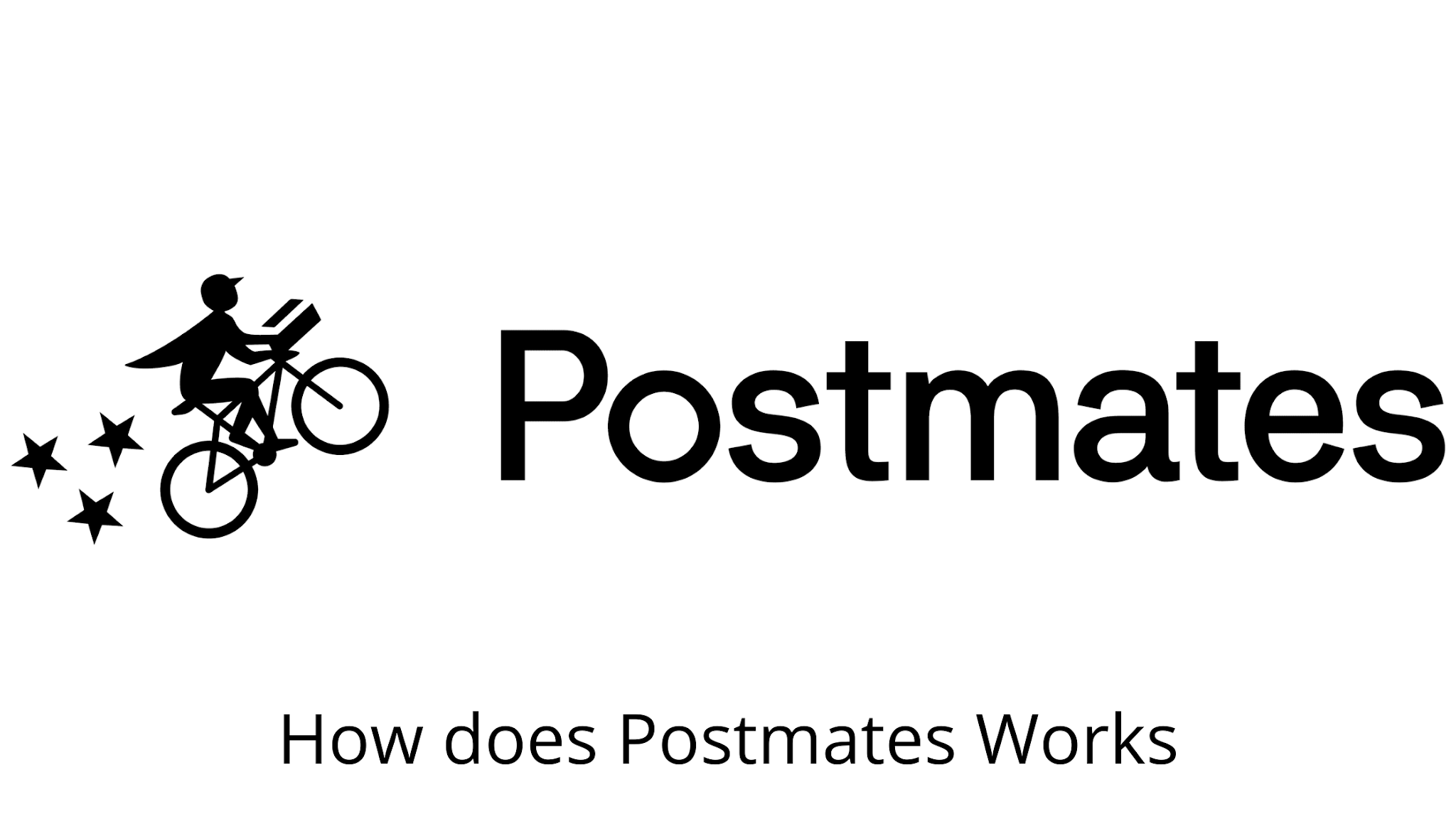 How does Postmates work?
