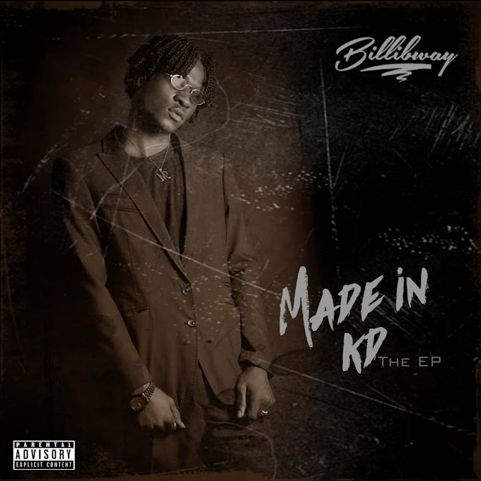Full EP: Billibway — Made In KD
