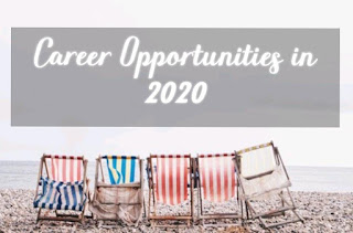 Career Opportunities to Watch For in 2020 and Beyond