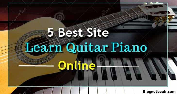 Top 5 sites guitar piano online Bajane ke liye.