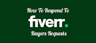Tips for writing a well converting Buyer Request on Fiverr