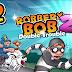 تحميل لعبة المغامرات والالغاز  Robbery Bob 2 APk النسخة المهكرة للاجهزة الاندرويد باخر تحديث مجانا برابط مباشر سريع