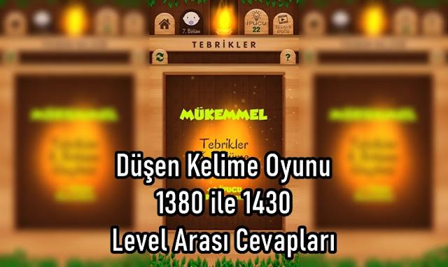 Düşen Kelime Oyunu 1380 ile 1430 Level Arasi Cevaplari