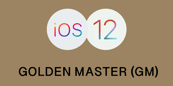 Apple iOS 12 Golden Master (GM) released