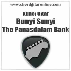 Chord Bunyi Sunyi The Panasdalam Bank feat Vanesha Prescilla