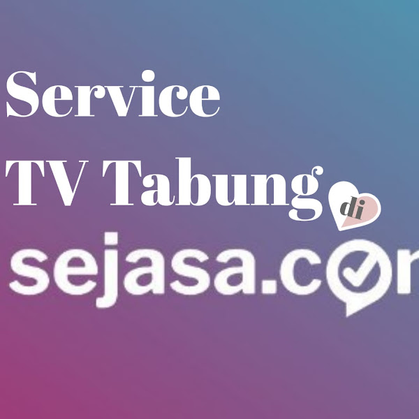 Review Service TV Tabung di Sejasa.com