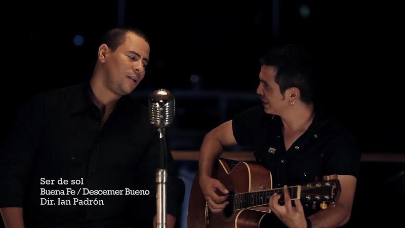 Buena Fe - Descemer Bueno - ¨Ser de Sol¨ - Videoclip - Dirección: Ian Padrón. Portal Del Vídeo Clip Cubano - 01