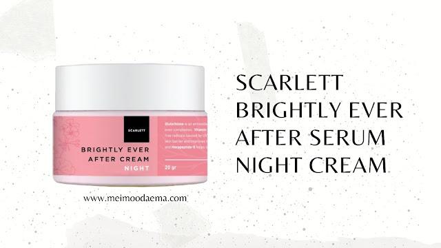 Scarlett Brightly Ever After serum night cream
