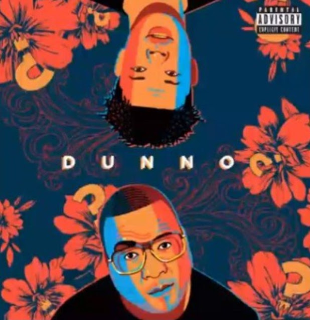 "Stogie T – ""Dunno"" ft. Nasty C (Mp3 Download)"