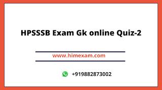 HPSSSB Exam Gk Quiz-2