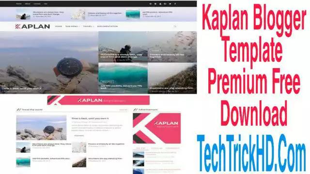 Kaplan Blogger Template  Premium Free Download