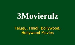 3Movierulz Telugu, Hindi, Bollywood, Hollywood Movies Free Download Website