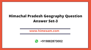 Himachal Pradesh Geography Question Answer Set-3