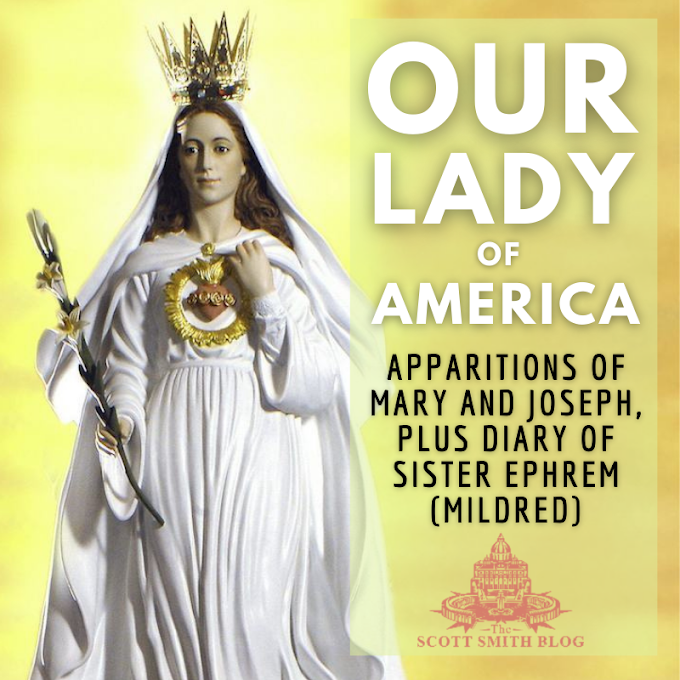 Our Lady of America: Apparitions of Mary Co-Redemptrix and Joseph in America, Diary of Sister Mary Ephrem (Sister Mildred Neuzil), the Little White Dove