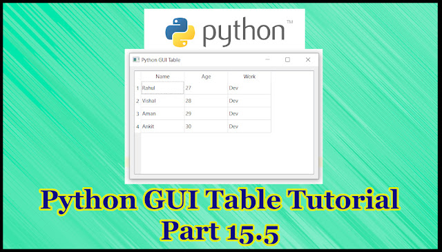 Python GUI Table Tutorial Part 15.5