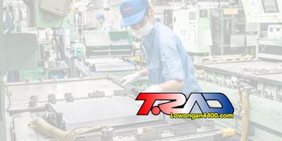 Lowongan Kerja PT T.RAD Indonesia September 2020
