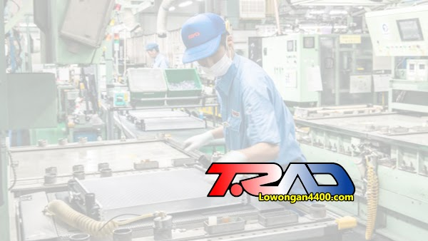 Lowongan Kerja PT T.RAD Indonesia Juli 2020