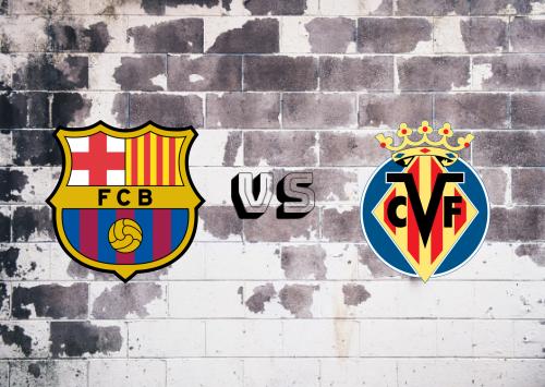 Barcelona vs Villarreal  Resumen y Partido Completo