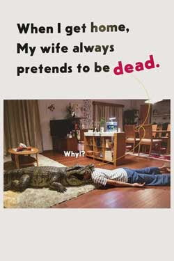 When I Get Home, My Wife Always Pretends to be Dead (2018)
