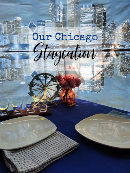 We've been wanting to visit Chicago for quite some time, but while we're waiting to do so safely, a staycation is the next best thing.
