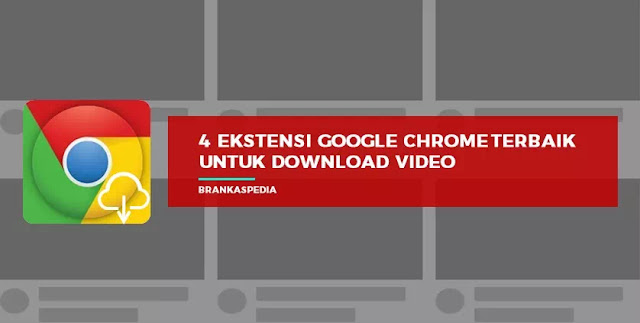 ekstensi chrome untuk download video youtube