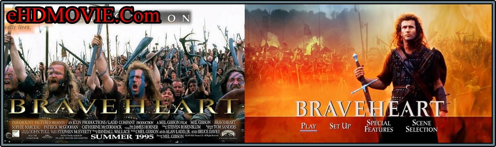 Braveheart 1995 Full Movie Dual Audio [Hindi – English] 720p - 480p ORG BRRip 450MB - 1.2GB ESubs Free Download