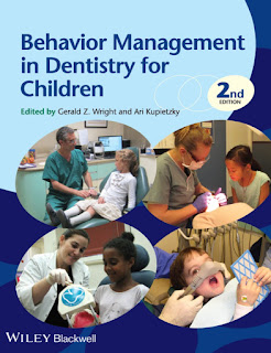 Behavior Management in Dentistry for Children 2nd Edition