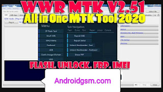 How to Download WWR MTK v2.51 for All in One MTK Tool (2020) Flash, unlock, frop, imi, bootloader unlock Tool Free Download To Androidgsm