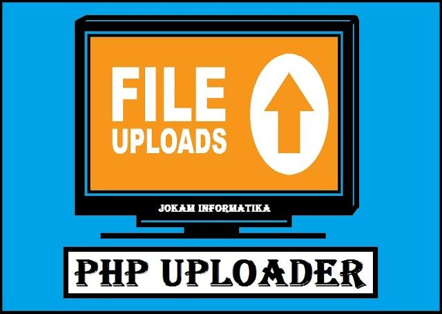 Cara Upload File Ke Server Menggunakan File PHP Uploader - JOKAM INFORMATIKA