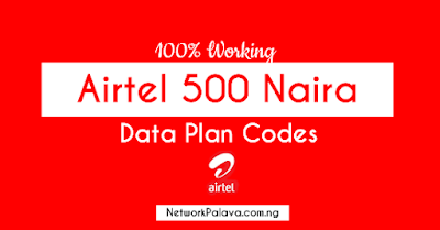 Airtel 500 Naira Data Plan Codes