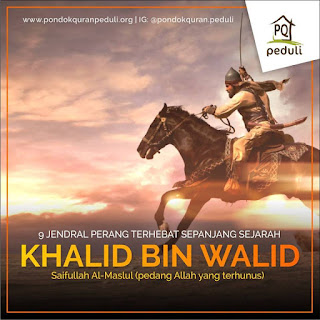 Khalid bin Walid 'Pedang Allah' yang Terhunus (bag. 2)