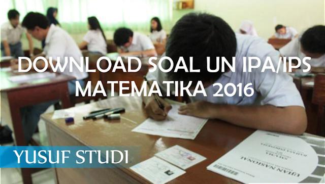 Soal Ujian Nasional 2016 - Yusuf Studi
