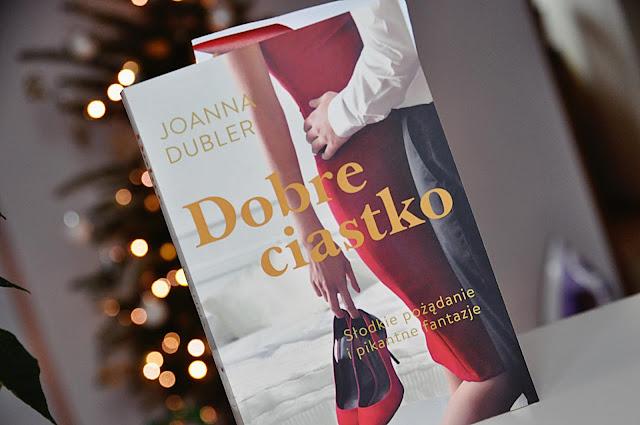 """Dobre ciastko"" -  Joanna Dubler"