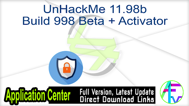 UnHackMe 11.98b Build 998 Beta + Activator