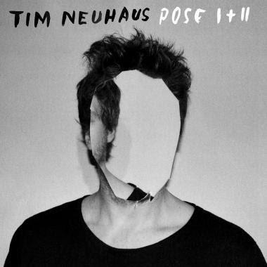 Tim Neuhaus - Pose I + II