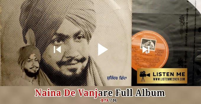 Naina De Vanjare   Full Audio Album   Surinder Shinda   Listen Me