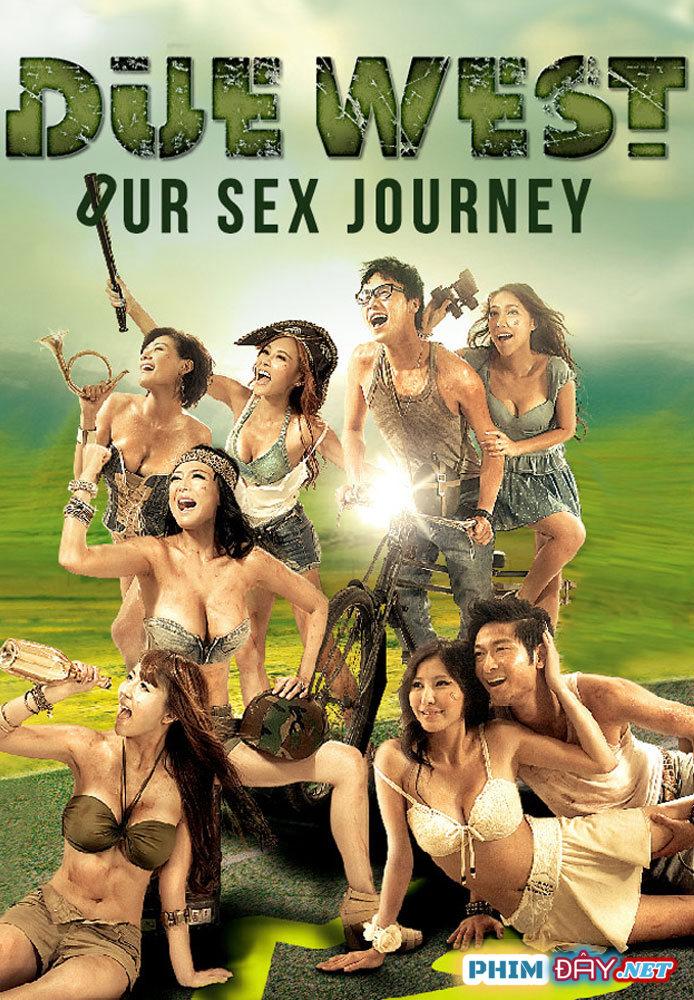 Nhất Lộ Hướng Tây - Due West: Our Sex Journey (2012)