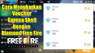 Cara Menukarkan Voucher Garena Shell Menjadi Diamond Free Fire