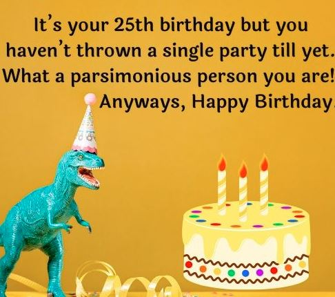 Savage Birthday Wishes for Best Friend
