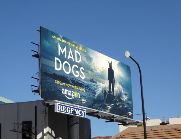 Mad Dogs Amazon TV series billboard
