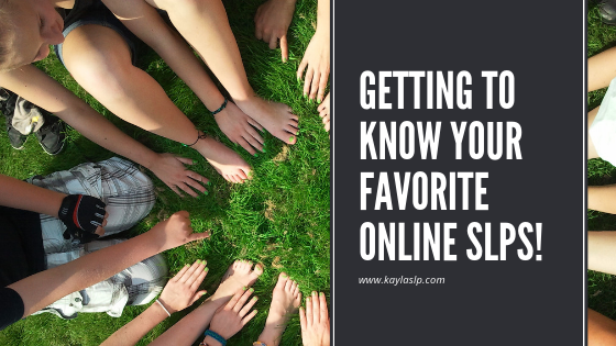 Getting to Know Your Favorite Online SLPs!