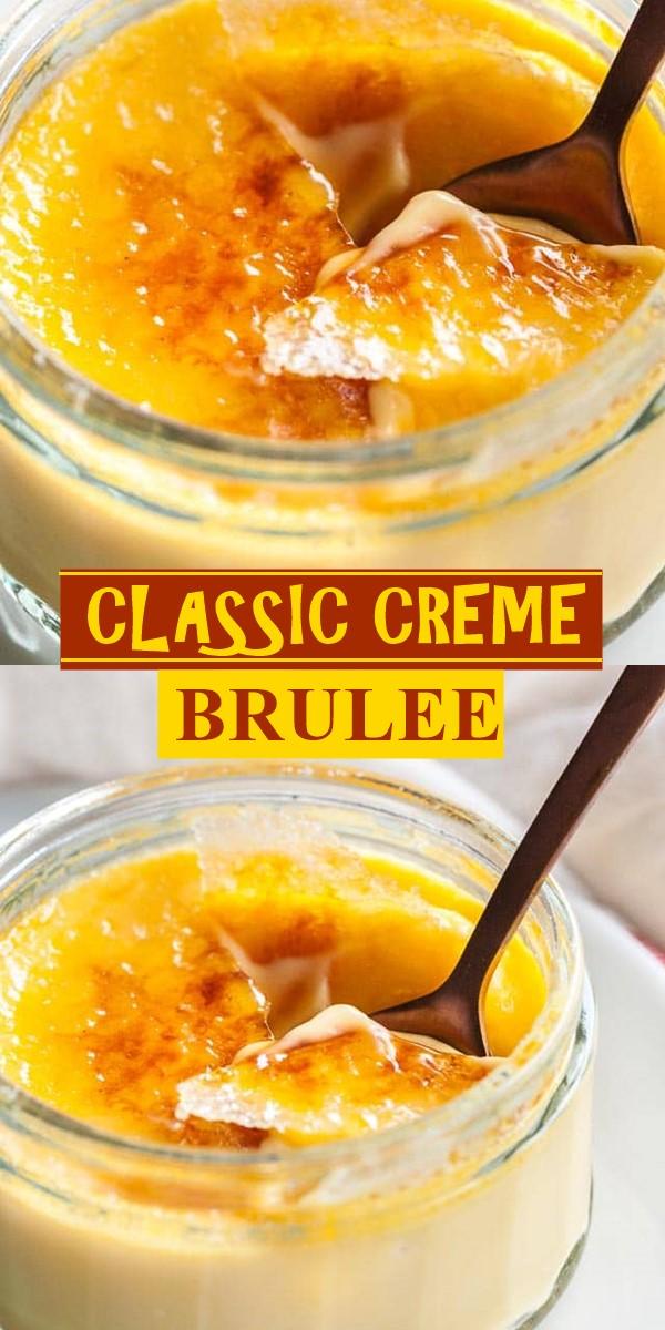 CLASSIC CREME BRULEE RECIPE #dessertrecipes