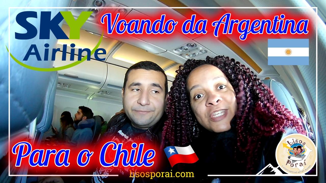 Voando Sky: Da Argentina Para O Chile