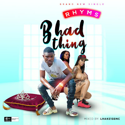 [Music] Rhyms - Bhad Thing