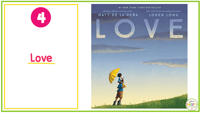 Valentine's Day Books you can share with your upper elementary students? Love by de la Pena is a great option.