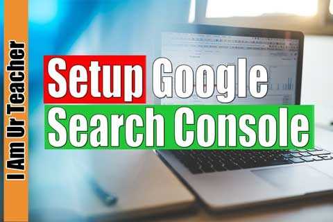 How to setup google search console?