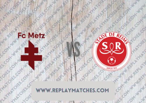 Metz vs Reims -Highlights 22 August 2021